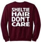 Funny Sheltie Sweatshirt