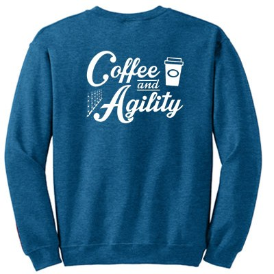 Coffee and Agility Sweatshirts