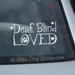 Deaf Blind Loved Dog Sticker