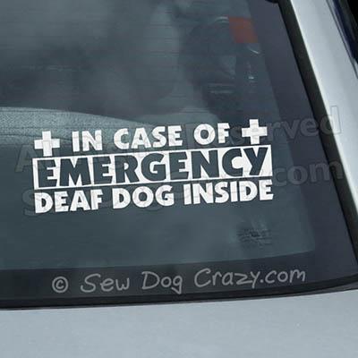 In Case of Emergency Deaf Dog Sticker