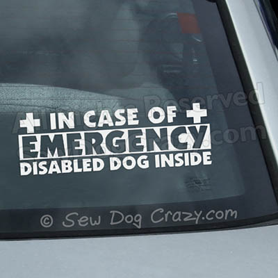 In Case of Emergency Disabled Dog Sticker