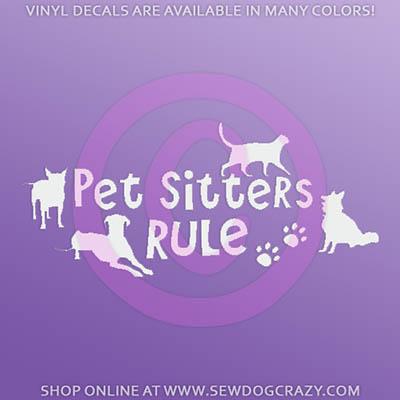 Pet Sitters Rule Window Sticker