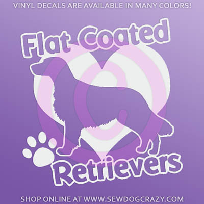Love Flat Coated Retrievers Window Sticker