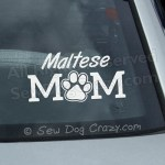 Maltese Mom Car Window Stickers