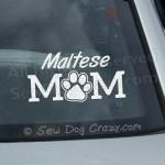 Maltese Mom Car Window Stickers