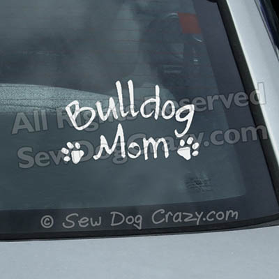 Bulldog Mom Car Window Sticker