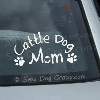 Cattle Dog Mom Car Window Stickers