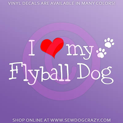 I Love My Flyball Dog car decal
