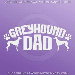 Greyhound Dad Car Sticker
