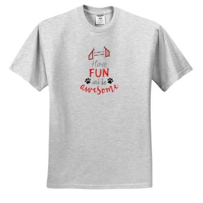 Have Fun Agility Tshirt