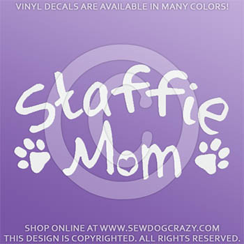 Staffie Mom Vinyl Sticker