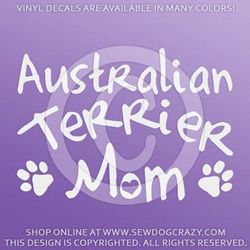 Australian Terrier Mom Car Decal
