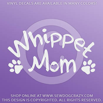 Whippet Mom Vinyl Sticker