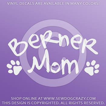 Bernese Mountain Dog Mom Vinyl Stickers