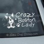 Crazy Boston Terrier Lady Window Stickers