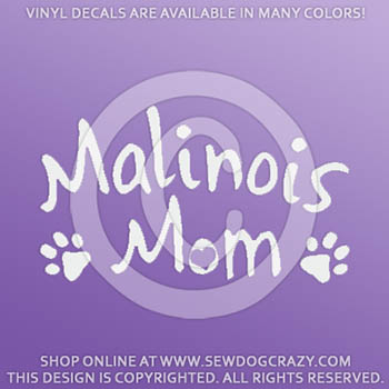 Malinois Mom Vinyl Sticker