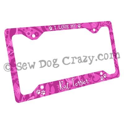 Pink I Love my Rat Terrier License Plate Frame