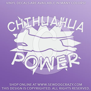 Chihuahua Power Vinyl Stickers