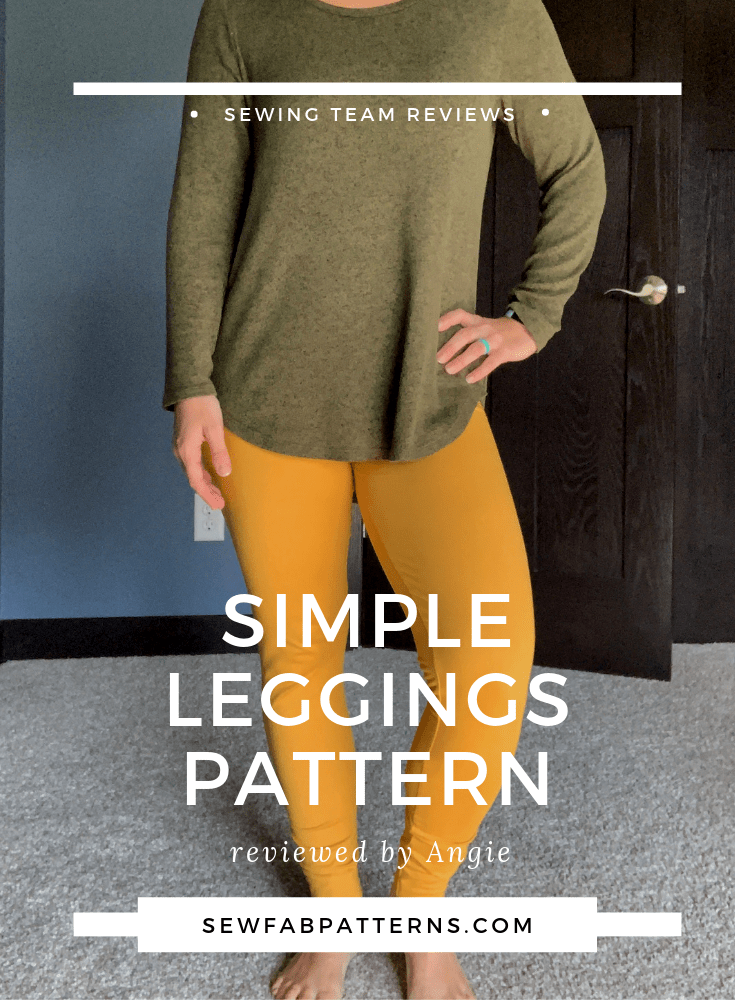 simple leggings pattern review by angie for sew fab patterns