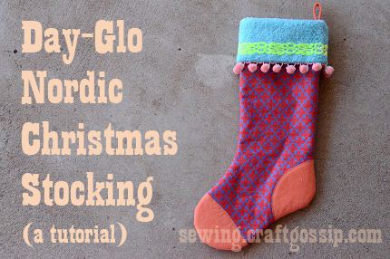 Tutorial: Day-Glo Nordic Christmas Stocking #FabulouslyFestive