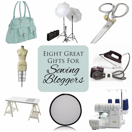 Gift ideas for sewing bloggers