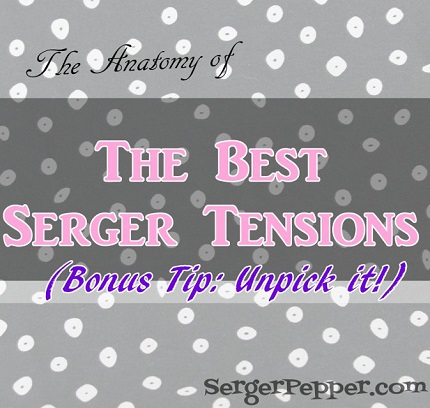 Tutorial:  Perfect serger tension