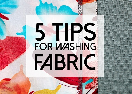 Andrea's 5 tips for prewashing fabric