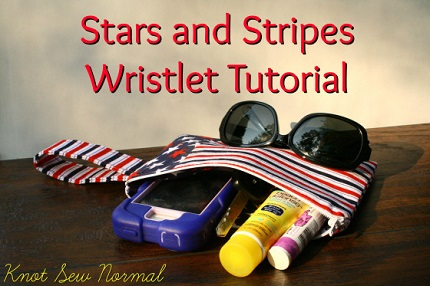 Tutorial: Stars and Stripes wristlet