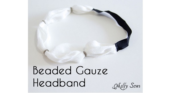 Tutorial: Easy beaded gauze headband