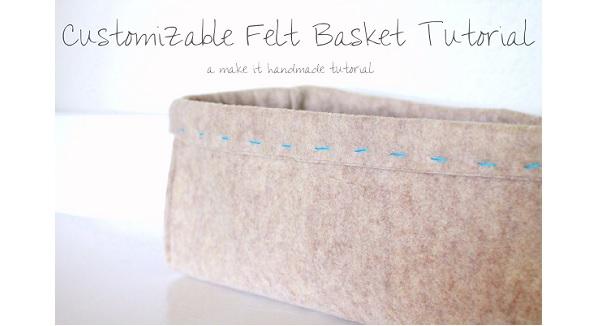 Tutorial: Easy to make felt organizer baskets
