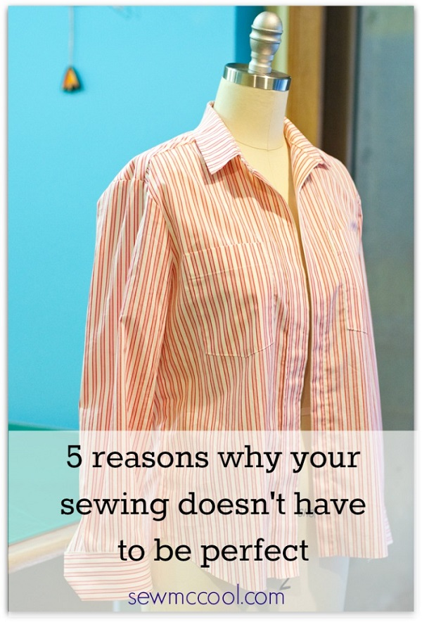 It's okay if your sewing isn't perfect