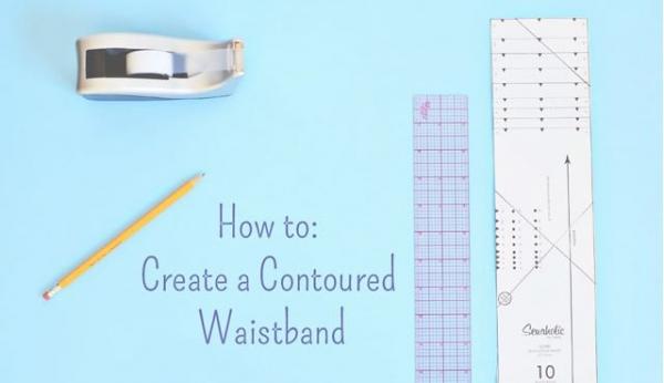 Tutorial: Create a contoured waistband