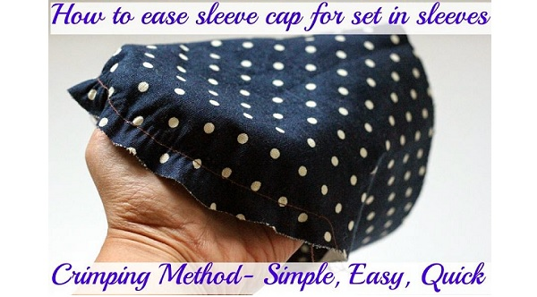 Video tutorial: Crimping method to ease in a sleeve cap pucker free