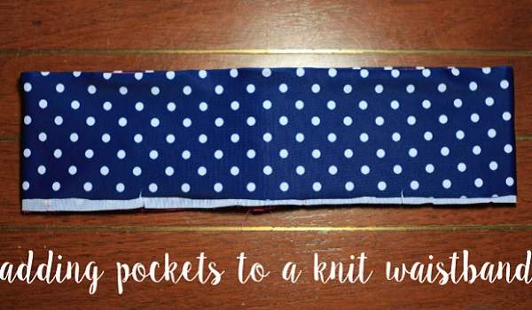 Tutorial: How to add pockets to a knit waistband