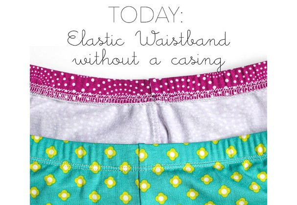 Tutorial: Sew an elastic waistband without a casing