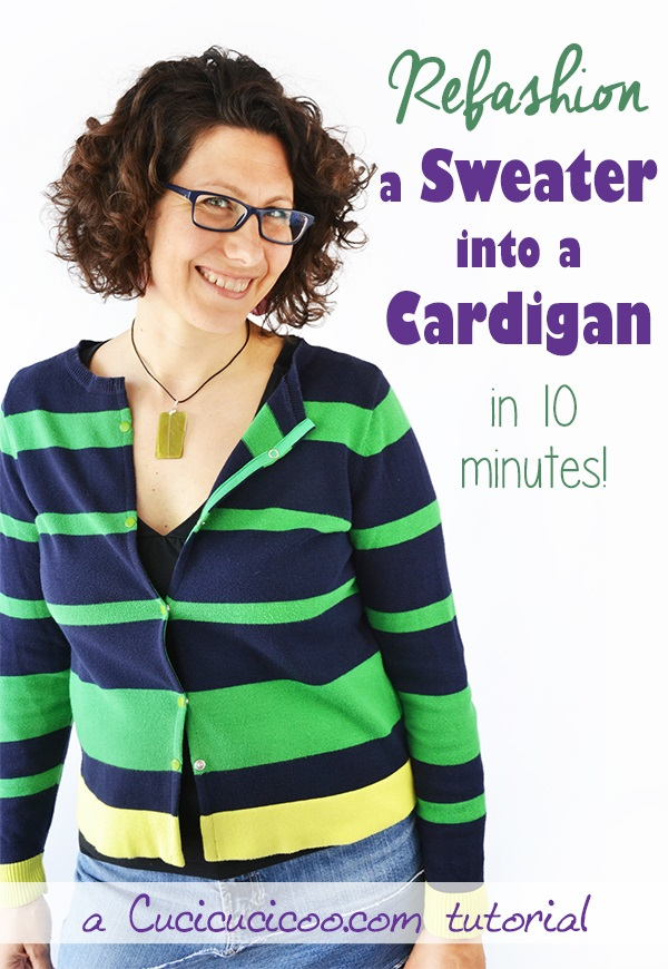 Tutorial: Sweater to cardigan refashion