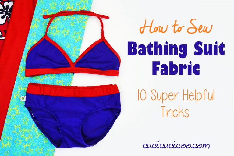 Tips for sewing bathing suit fabric