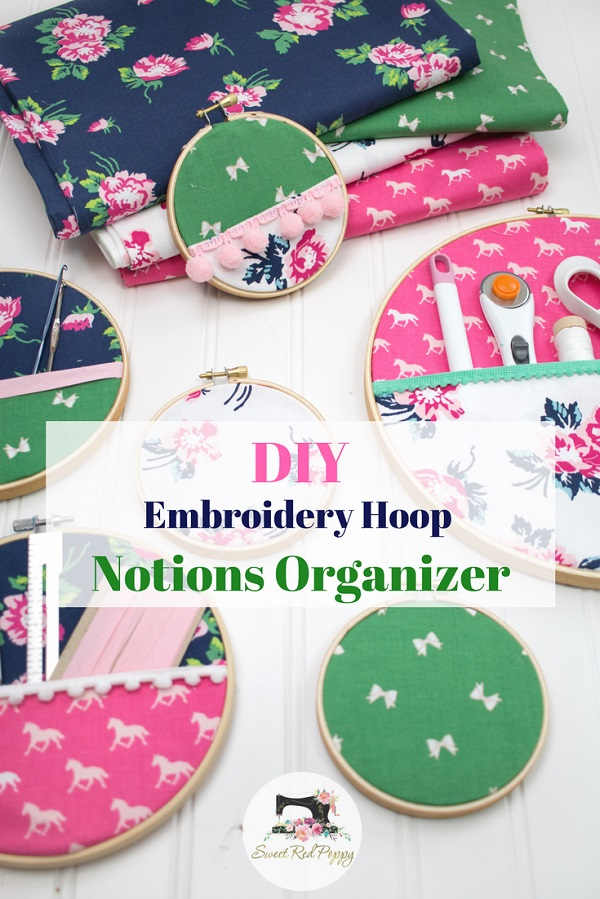 Tutorial: Embroidery hoop sewing notions organizer
