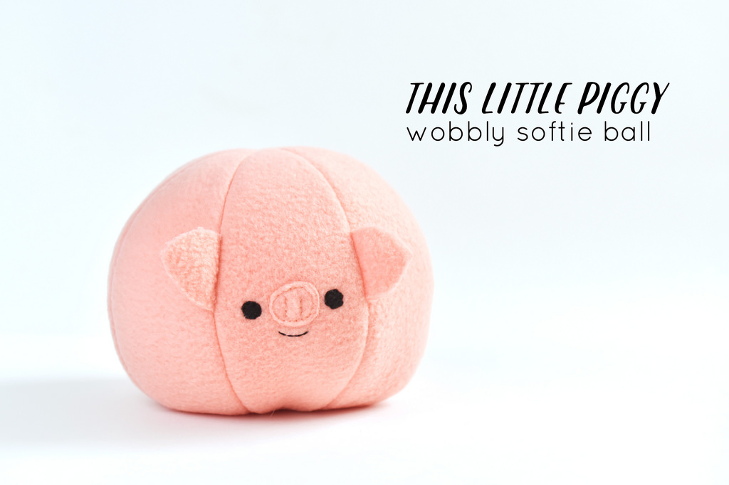 Free sewing pattern: Little piggy softie ball that kids can make