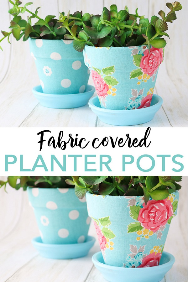 Tutorial: Fabric covered plant pots