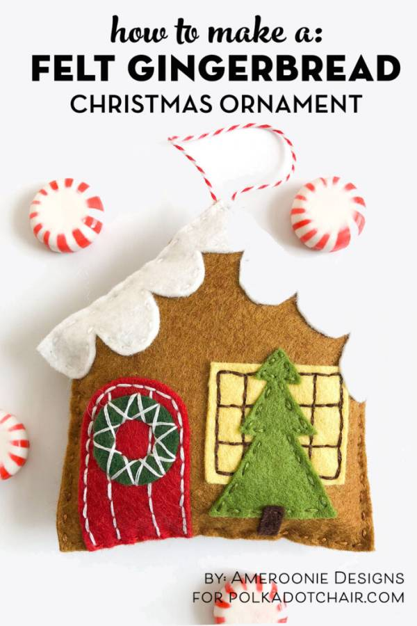 Sewing tutorial: Felt gingerbread house ornament
