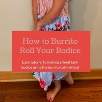 Burrito Method Lined Bodice Sewing Tutorial