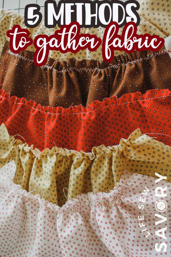 Five Methods for Gathering Fabric - Sewing Tutorial