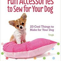 Book Review - Fun Accessories to Sew for Your Dog