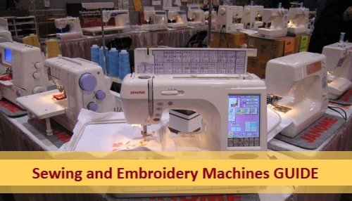 Best Sewing and Embroidery Machines Guide