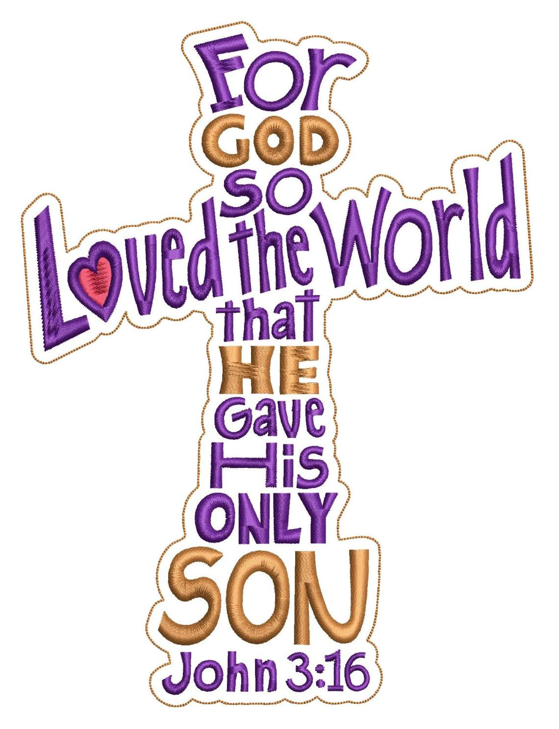 Download John 3:16 God So Loved The World Machine Embroidery Design
