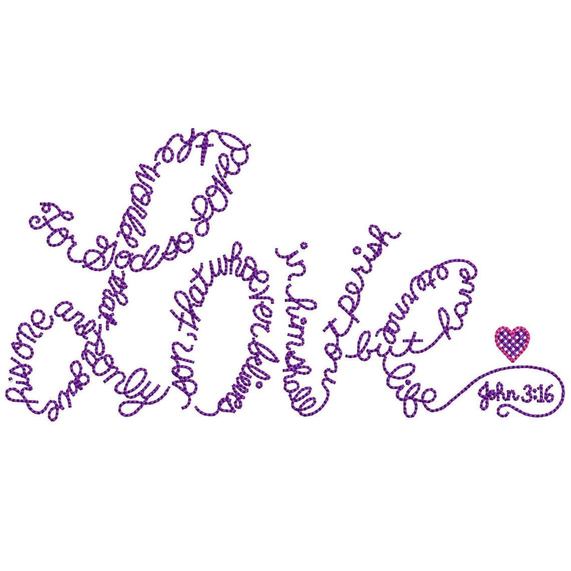 Download John 3:16 For God So Loved The World Machine Embroidery Design