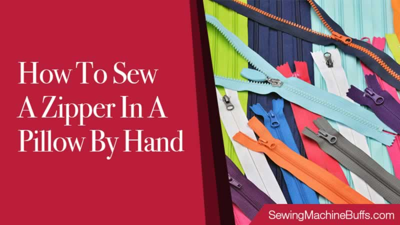 how to sew a zipper in a pillow by hand
