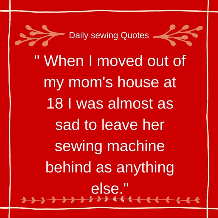Daily sewing Quotes