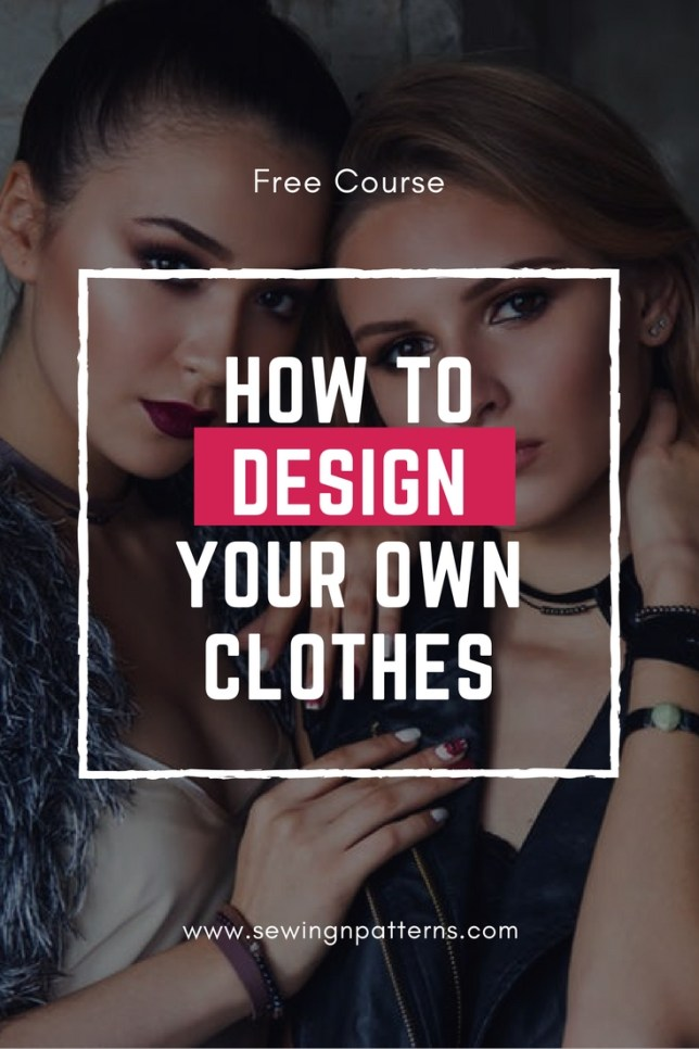 Design your own clothes, dress designs, how to design your own clothes